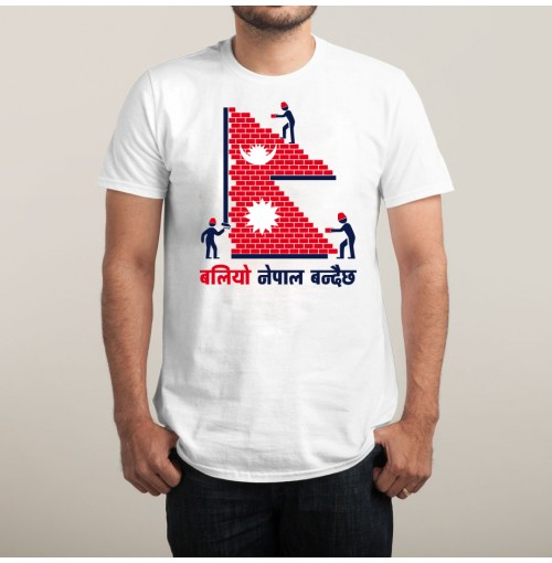बलियो नेपाल बन्दैछ - Building Stronger Nepal -Printed High Quality Cotton T shirt